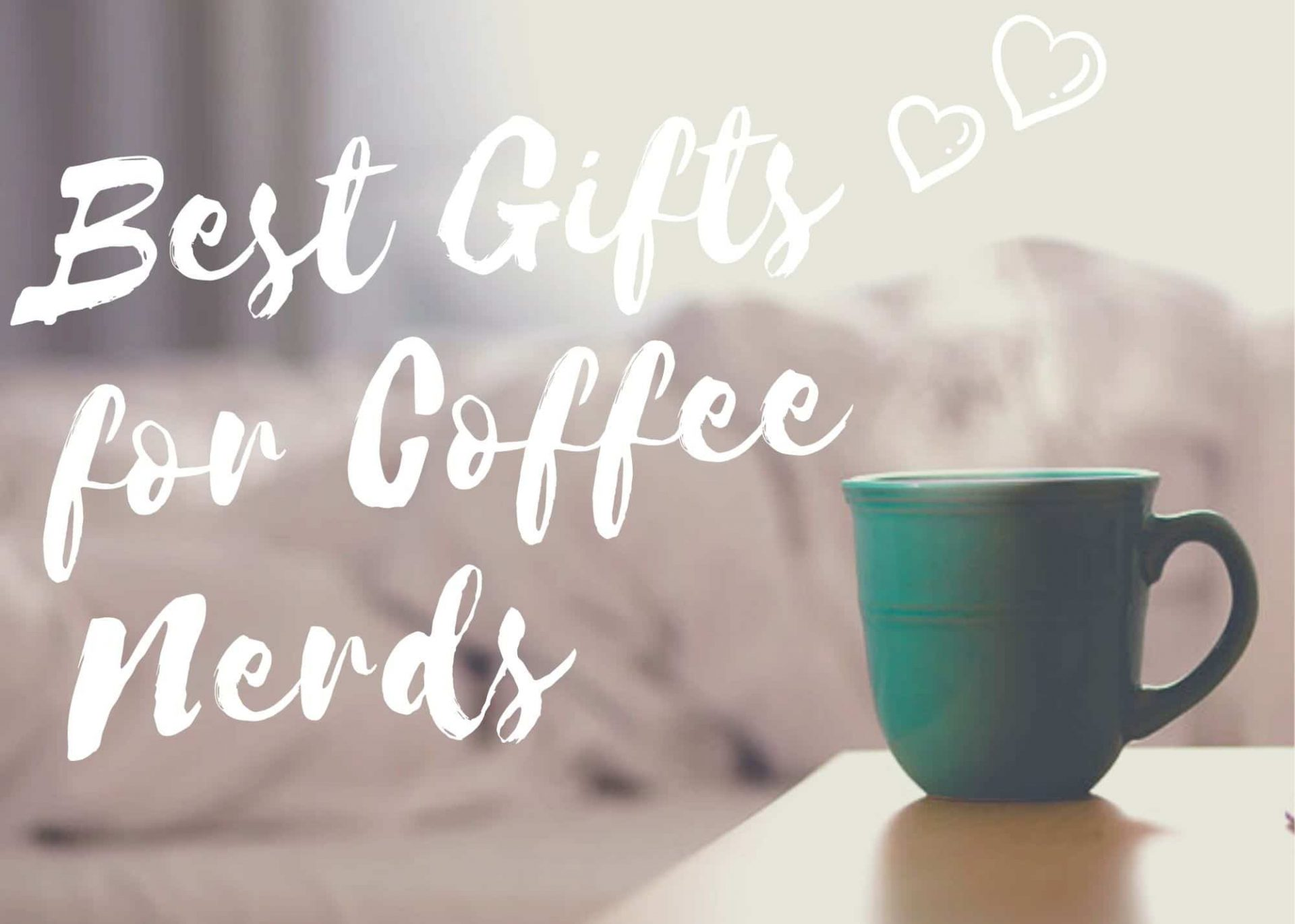 Gifts-for-Coffee-Nerds